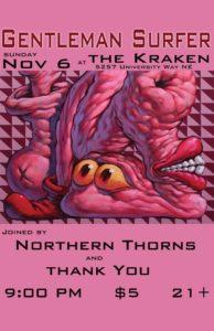 Northern Thorns with Gentleman Surfer @ The Kraken